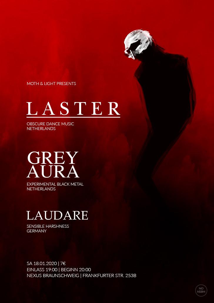 Laster, Grey Aura, Laudare